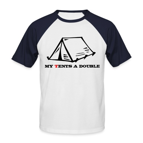 My Tents a Double - Men's Baseball T-Shirt