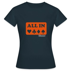 All in - Women's T-Shirt