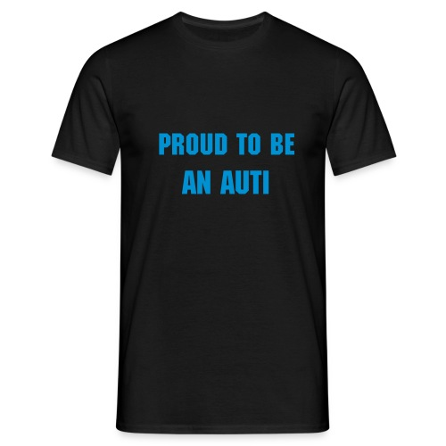 Proud to be an auti (basis shirt) - Mannen T-shirt