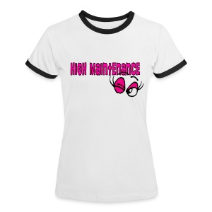 high maintenance wink - Women's Ringer T-Shirt