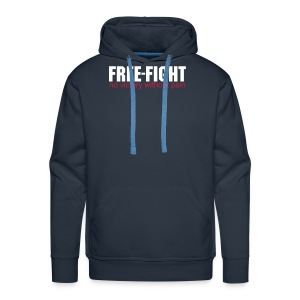 Free-Fight no victory without pain Kapuzenpullover - Männer Premium Hoodie