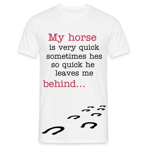 behind..... (horse on back) - Men's T-Shirt