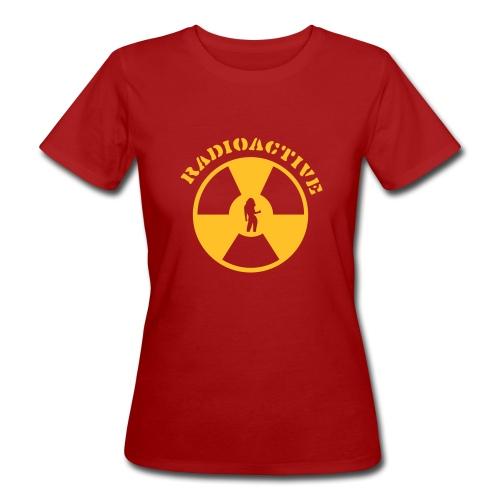 RADIOACTIVE GIRL - Women's Organic T-Shirt