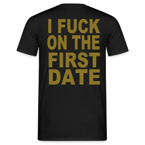 fuck on 1 date - Männer T-Shirt