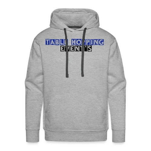 Table Hopping Event's - Sweat-shirt à capuche Premium pour hommes