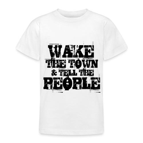 Wake The Town - Teenage T-Shirt