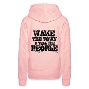 Wake The Town - Women's Premium Hoodie