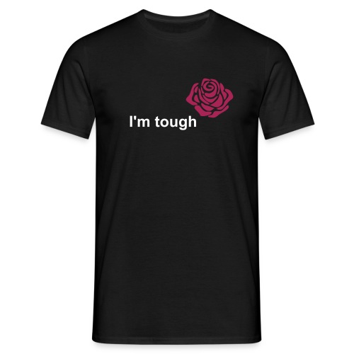 T-shirt homme - i'm tough - T-shirt Homme