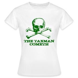 The Taxman Cometh - Women's T-Shirt