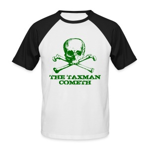 The Taxman Cometh - Men's Baseball T-Shirt