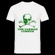 T-Shirts ~ Men's T-Shirt ~ The Taxman Cometh