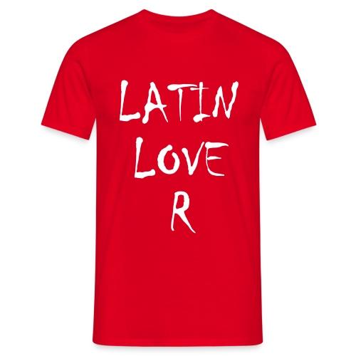 LATIN LOVER + backprint - Männer T-Shirt