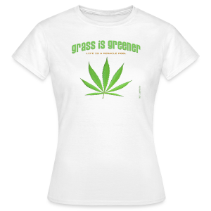 grass is greener - Frauen T-Shirt