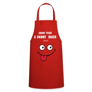 'never trust a skinny baker' apron - Cooking Apron