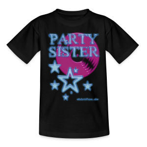 party sister - Teenager T-Shirt