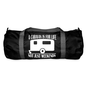 Duffel Bag - A caravan is for life - Duffel Bag