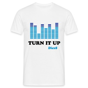 DiesS 'Turn It Up' T-shirt - Men's T-Shirt