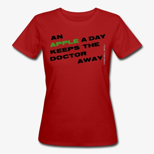 an apple a day Frauen Organic Shirt - Frauen Bio-T-Shirt