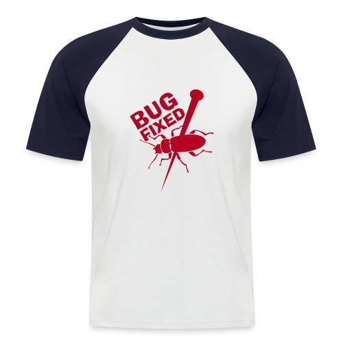 Bug Fixed - Männer Baseball-T-Shirt