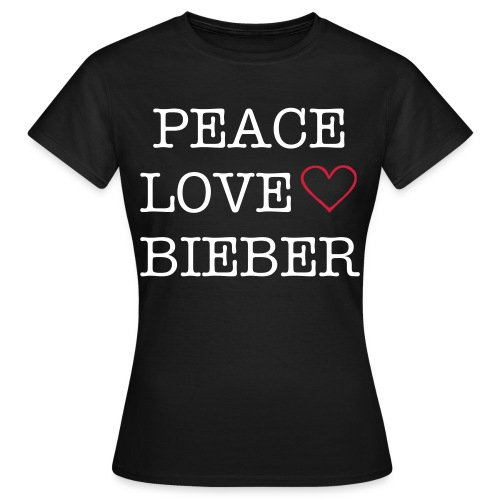 Peace Love Bieber - Women's T-Shirt