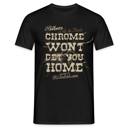 Chrome wont |T-shirts  biker - T-shirt Homme