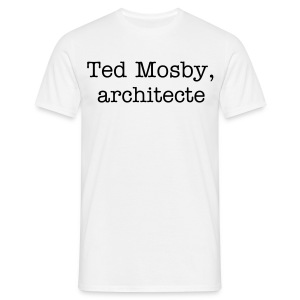 Ted Mosby, architecte - T-shirt Homme