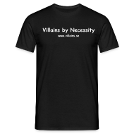 T-Shirts ~ Men's T-Shirt ~ Villains by Necessity - White text - Men