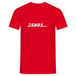 25hrs non stop red - Men's T-Shirt