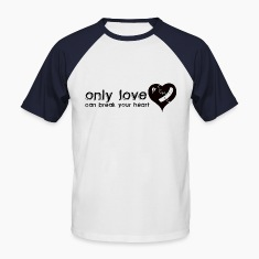 White/red Only Love Can Break Your Heart Men's T-Shirts
