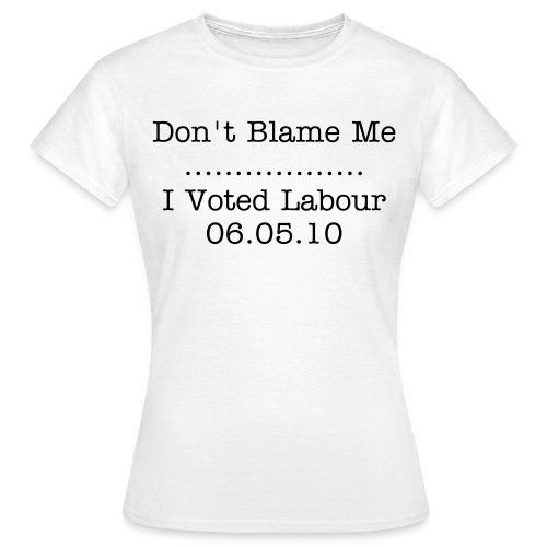 Don't Blame Me Womens T-Shirt - White - Women's T-Shirt