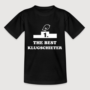 TWEETLERCOOLS - Erster | THE BEST KLUGSCHIETER | Kindershirt - Teenager T-Shirt