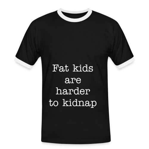 fat kids are harder to kidnap - Mannen contrastshirt