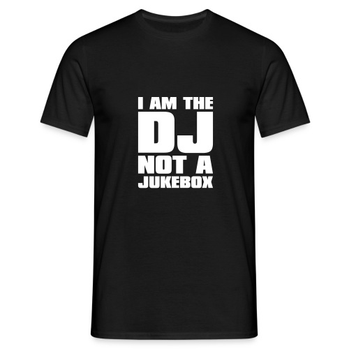 I'm The Dj not the jukebox - Mannen T-shirt
