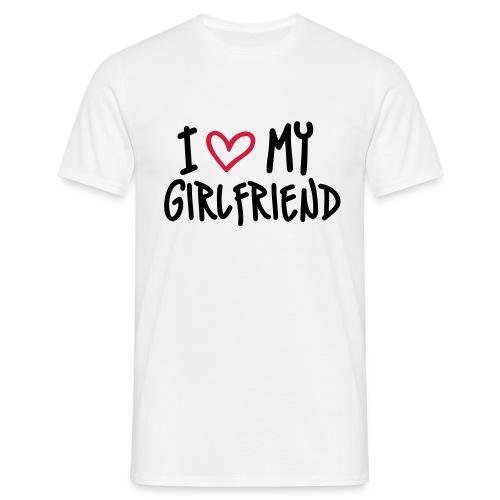 Weiß I Love my Girlfriend T-Shirts - Männer T-Shirt