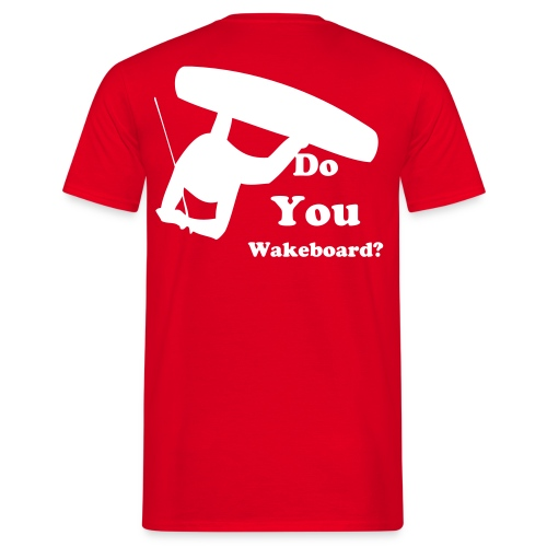 Do you Wakeboard? - T-shirt Homme