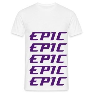 This shirt is epic Male - Men's T-Shirt