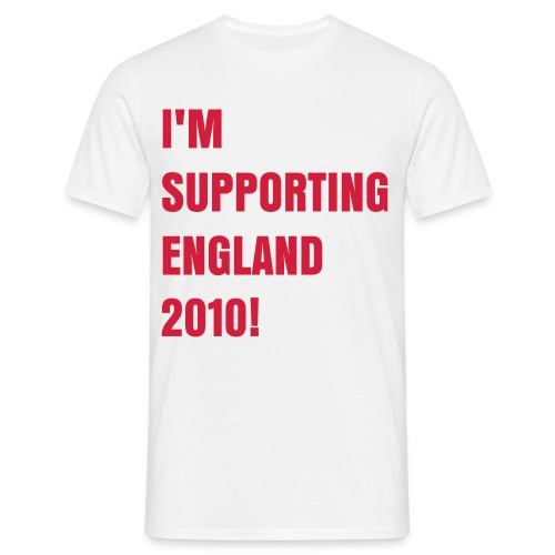 'I'm supporting england 2010! Mens T-Shirt - Men's T-Shirt