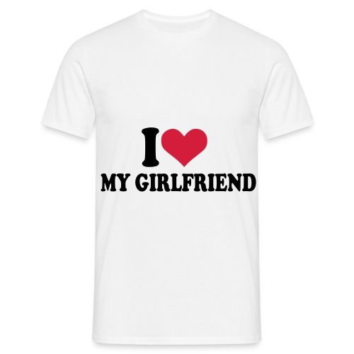 Mannen Shirt  I LOVE MY GIRLFRIEND  - Mannen T-shirt