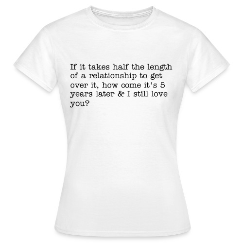 Years - Women's T-Shirt
