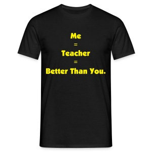 Teacher T-Shirt - Men's T-Shirt
