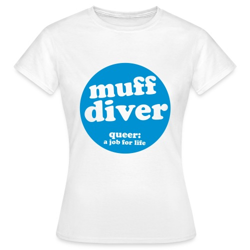muff diver blue - Women's T-Shirt