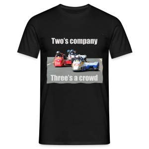 Two's company - Three's a crowd - Men's T-Shirt