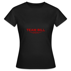 Team Bill  (TrueBlood/The Southern Vampire Mystery novels by Charlaine Harris) - Women's T-Shirt