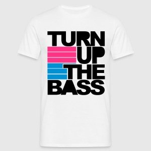 Weiß Turn Up The Bass T-Shirts - Männer T-Shirt