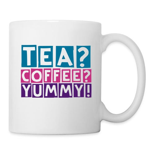 Tea, Coffee, Yummy! - Mug