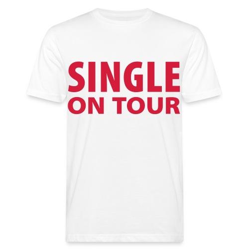 single on tour - Männer Bio-T-Shirt