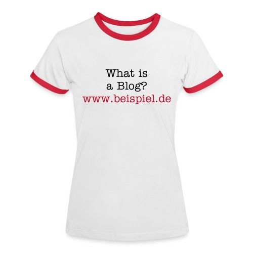 Women Blogshirt - Frauen Kontrast-T-Shirt