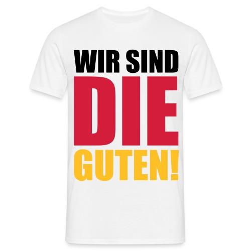 Wir Sind De Guten White - Men's T-Shirt