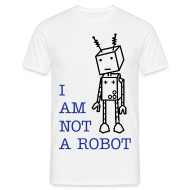 T-Shirts ~ Men's T-Shirt ~ not a robot (M)
