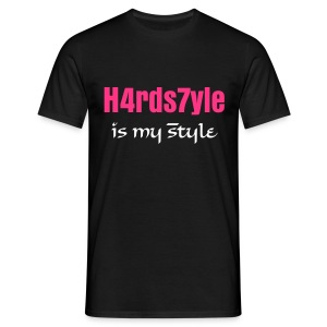 H4rds7yle is my style - T-shirt Homme